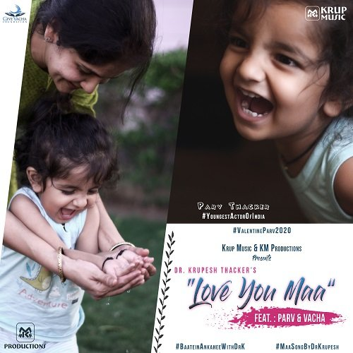 """Love You Maa"" song by Vacha and Dr. Krupesh Thacker."